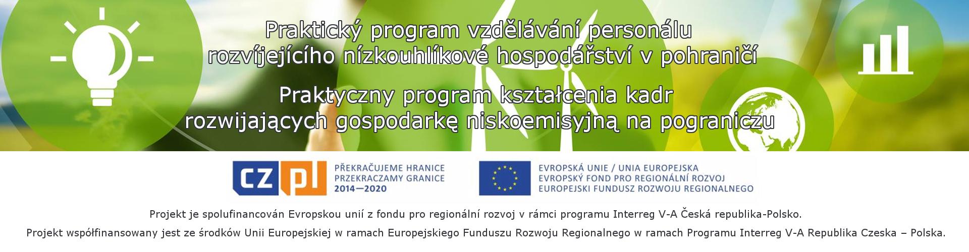 Praktyczny Program Kształcenia Kadr Rozwijających Gospodarkę Niskoemisyjną na Pograniczu